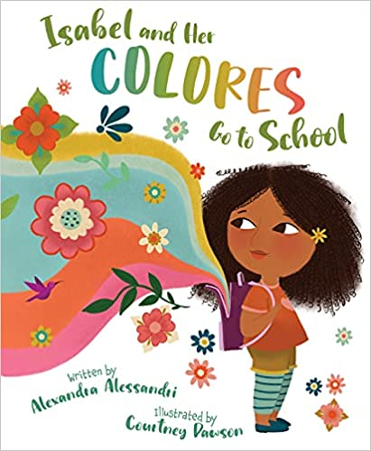 First-day-of-school-books-isabel-and-her-colores-go-to-school