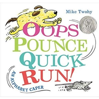 Alphabet books for toddlers, Oops Pounce Quick Run