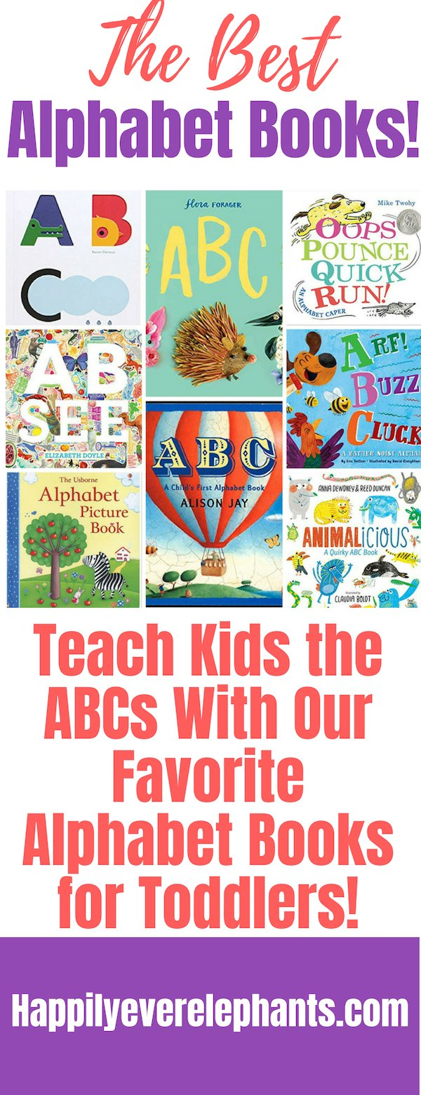 Alphabet Books for Toddlers, the very best alphabet books to teach your kids their ABCs!