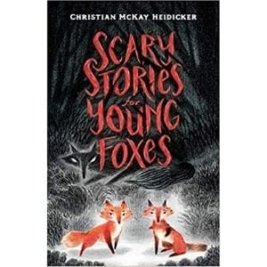 Award Winning Children's Books, Scary Stories for YOung Foxes.jpg