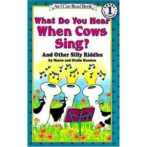 Beginning Books, What do you hear when cows sing.jpg