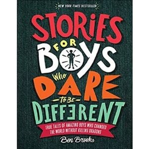 Best Books for Boys, Stories for Boys Who Dare to be Different
