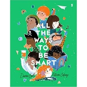 Best Picture Books, All the Ways to Be Smart.jpg