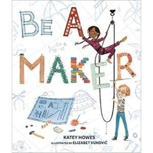 Best Picture Books, Be a Maker.jpg