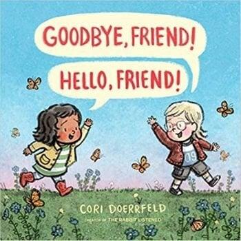 Best Picture Books, Goodbye Friend Hello Friend.jpg