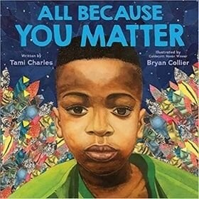 Best Picture Books of 2020, All Because You Matter.jpg