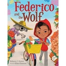 Best Picture Books of 2020, Federico and the Wolf.jpg