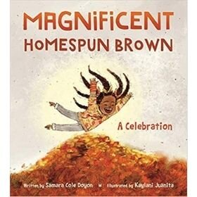 Best Picture Books of 2020, Magnificent Homespun Brown.jpg