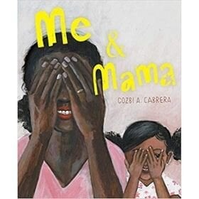 Best Picture Books of 2020, Me and Mama.jpg