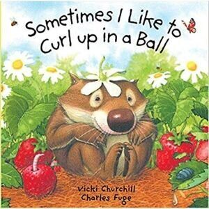 toddler-books-sometimes-I-like-to-curl-up-in-a-ball