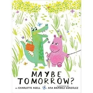 Best picture books of 2019, Maybe Tomorrow.jpg
