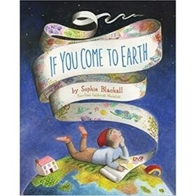 Best picture books of 2020, If You Come to Earth.jpg