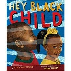 Black Children's Books, Hey Black Child.jpg