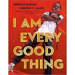 Black Children's Books, I am Every Good Thing.jpg