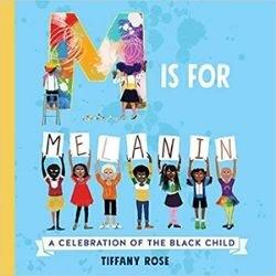 Black Children's Books, M is for Melanin.jpg