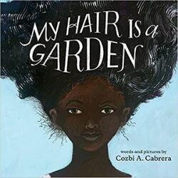 Black Children's Books, My Hair is a Garden.jpg