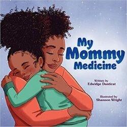 Black Children's Books, My Mommy Medicine.jpg