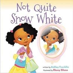 Black Children's Books, Not quite snow white.jpg
