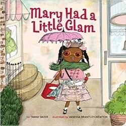 Black Children's Books, mary had a little glam.jpg