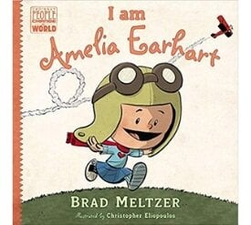 Books About Strong Girls I am Amelia Earhart Picture Book Biographies.jpg