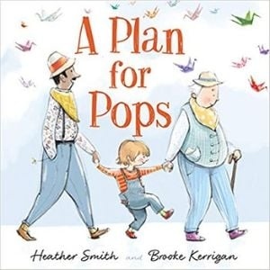Books About Grandparents, A Plan for Pops.jpg