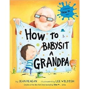 Books About Grandparents, How to Babysit a Grandpa.jpg