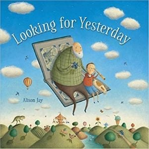 Books About Grandparents, Looking for Yesterday.jpg