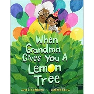 Books About Grandparents, When Grandma Gives You a Lemon Tree