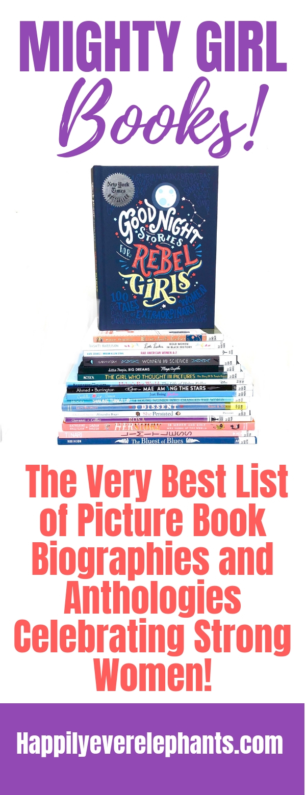 Books About Strong Girls, Picture Book Biographies and Anthologies Celebrating Strong Women.jpg