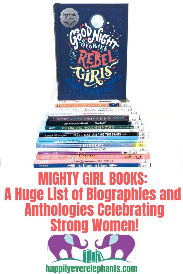 Books About Strong Girls A Huge List of Picture Book Biographies and Anthologies Celebrating Strong Women!.jpg