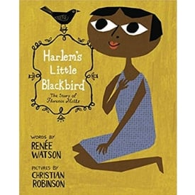 Books About Strong Girls Florence Mills harlems Little Blackbird Picture Book Biographies.jpg