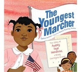 Books About Strong Girls The Youngest Marcher Audrey Faye Hendricks Picture Book Biographies.jpg