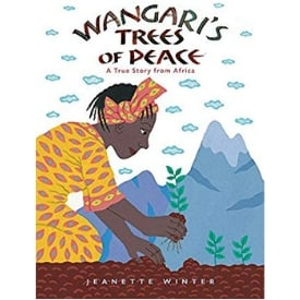 Books About Strong Girls Wangari's Trees of Peace Picture Book Biographies.jpg