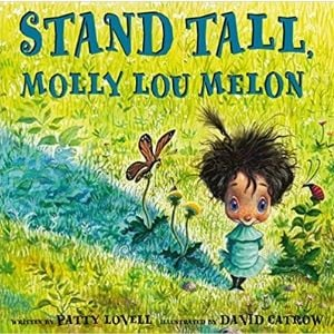 Books for Kids with Anxiety, Stand Tall Molly Lou Melon.jpg