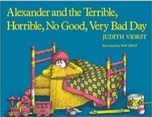 Children's Books About Feelings, Alexander and the Terrible Horrible No Good Very Bad Day.jpg