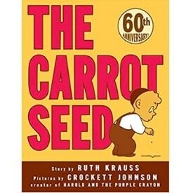 Children's Books About Perseverance, The carrot seed