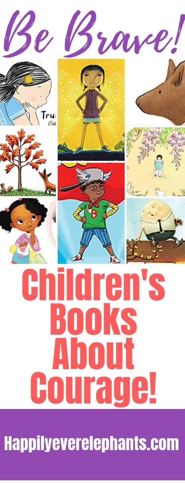 Children's Books About Courage to Help Your Kids Feel Brave!