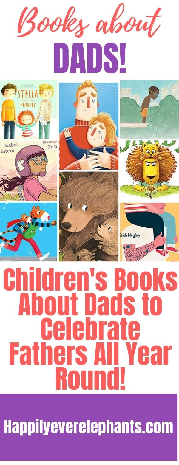 Children's Books About Dads to Celebrate Fathers All Year Round!!!.jpg