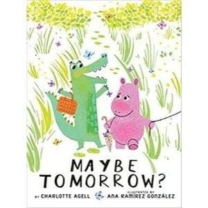 Children's Books About Feelings, Maybe Tomorrow.jpg