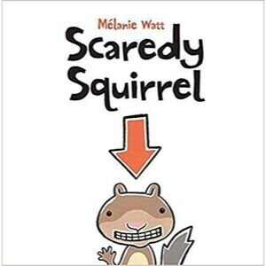 children's-books-about-feelings-scaredy-squirrel