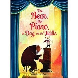 Children's Books About Feelings, The Bear, the Piano, the Dog and the Fiddle
