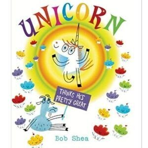 children's-books-about-feelings-unicorn-thinks-he's-pretty-great