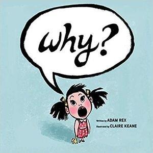 Children's Books About Feelings, Why Adam Rex.jpg