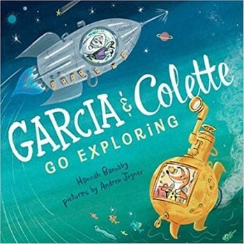 Children's Books About Friendship, Garcia and Colette Go Exploring.jpg