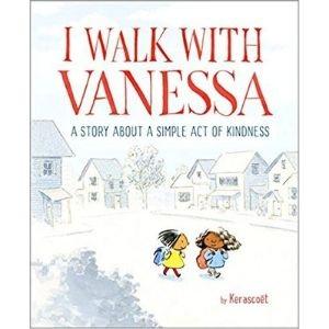 Children's Books About Friendship, I walk with vanessa