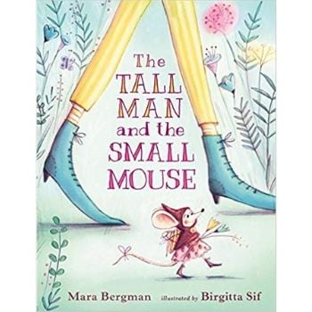 Children's Books About Friendship, The Tall Man and the Small Mouse