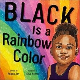 Children's Books About Racism, Black is a rainbow Color.jpg