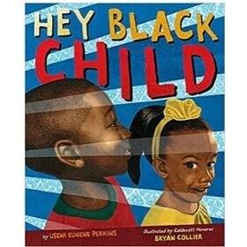 Children's Books About Racism, hey black child.jpg