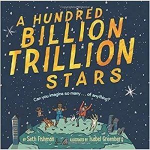Children's Books About Space, A Hundred Billion Trillion Stars