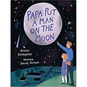 Children's Books About Space, Papa Put a Man on the Moon.jpg
